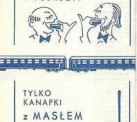 W podróży tylko kanapki z masłem – reklama w czasach PRL